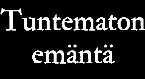 Tuntematon emäntä logo